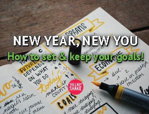 New Year, New You! How to Set & Keep Your Goals!