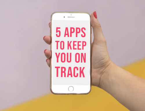 5 Apps To Keep You On Track